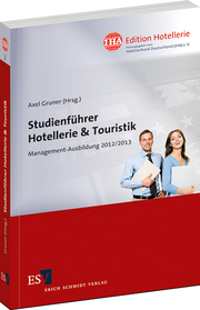 """IHA-Edition Hotellerie: Dritter Band """"Studienführer für Hotellerie & Touristik"""""""