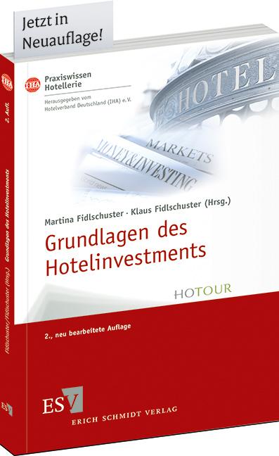 IHA-Praxiswissen Hotellerie - Hotelinvestment 2013