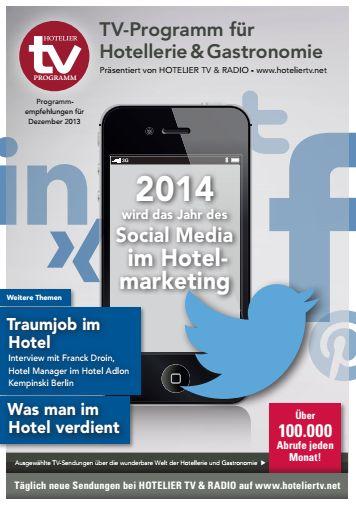 HOTEL TV PROGRAMM Dezember 2013 - 2014 wird das Jahr der Social Media im Hotelmarketing