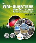 WM Quartiere der deutschen Nationalmannschaft 1954 bis heute