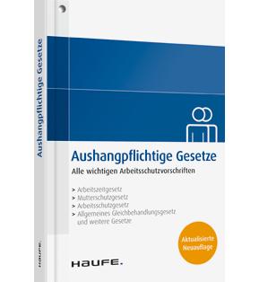 Aushangpflichtige Gesetze - Fachbuch von Haufe