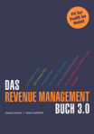 Fit for Profit im Hotel - Das Revenue Management Buch 3.0